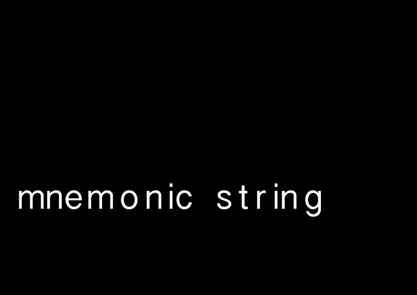 mnemonicstring2